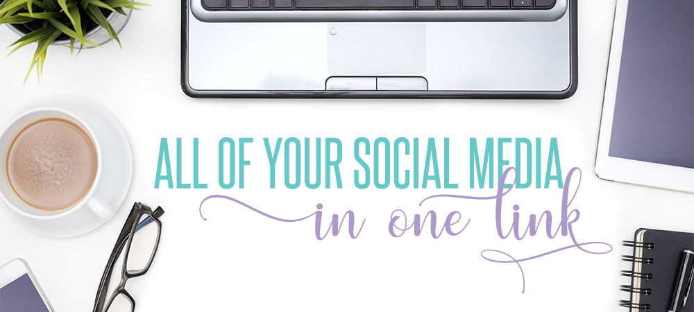 All of Your Social Media in One Link